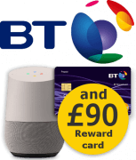 BT with Google Home and a £90 BT Reward Card